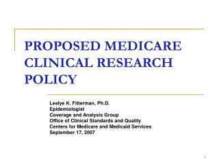 PROPOSED MEDICARE CLINICAL RESEARCH POLICY