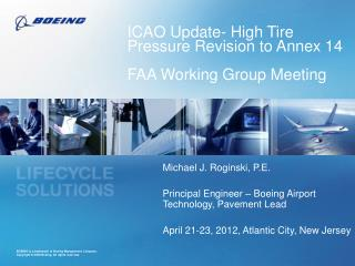 ICAO Update- High Tire Pressure Revision to Annex 14 FAA Working Group Meeting