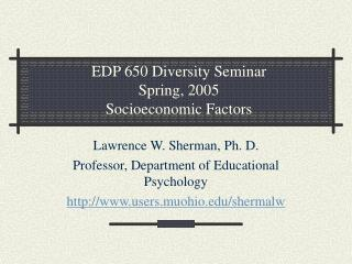 EDP 650 Diversity Seminar Spring, 2005 Socioeconomic Factors