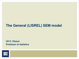The General (LISREL) SEM model