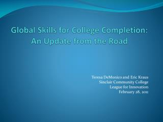 Global Skills for College Completion: An Update from the Road