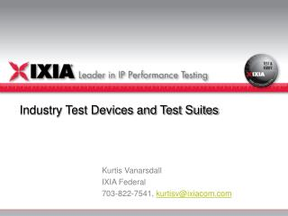 Industry Test Devices and Test Suites
