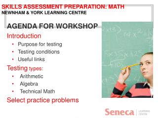 Skills  Assessment  Preparation: Math Newnham & York  Learning  Centre