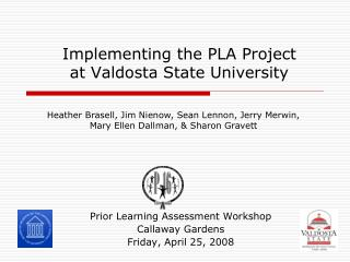 Implementing the PLA Project at Valdosta State University
