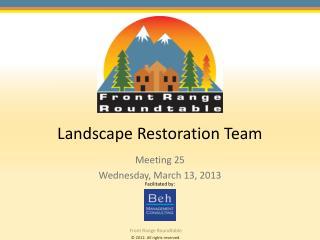 Landscape Restoration Team