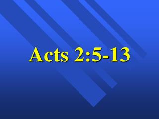Acts 2:5-13