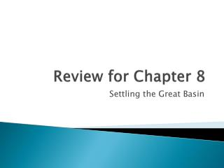 Review for Chapter 8