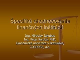 Špecifiká ohodnocovania finančných inštitúcií