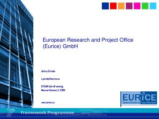 European Research and Project Office ( Eurice )  GmbH