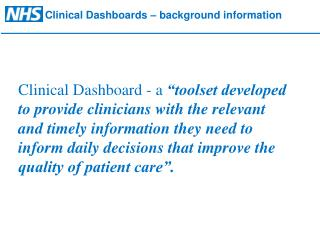 Clinical Dashboards – background information