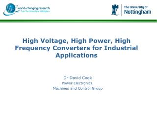 Dr David Cook Power Electronics,  Machines and Control Group