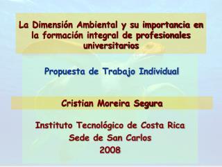 La Dimensión Ambiental y su importancia en la formación integral de profesionales universitarios
