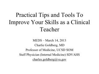 Practical Tips and Tools To Improve Your Skills as a Clinical Teacher