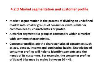 4.2.d Market segmentation and customer profile