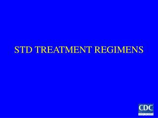 STD TREATMENT REGIMENS