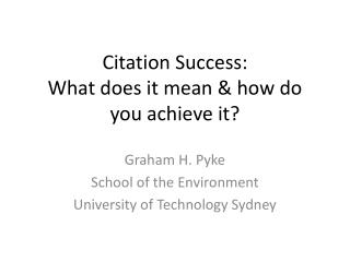 Citation Success:  What does it mean & how do you achieve it?