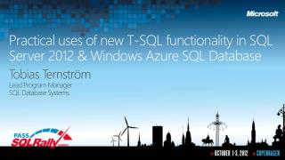 Practical uses of new T-SQL functionality in SQL Server 2012 &  Windows  Azure SQL Database