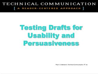 Testing Drafts for Usability and Persuasiveness