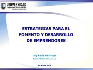 ESTRATEGIAS PARA EL FOMENTO Y DESARROLLO DE EMPRENDORES
