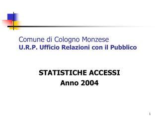 Comune di Cologno Monzese U.R.P. Ufficio Relazioni con il Pubblico
