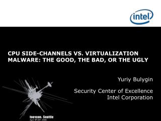 CPU SIDE-CHANNELS VS. VIRTUALIZATION MALWARE: THE GOOD, THE BAD, OR THE UGLY