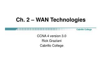 Ch. 2 – WAN Technologies