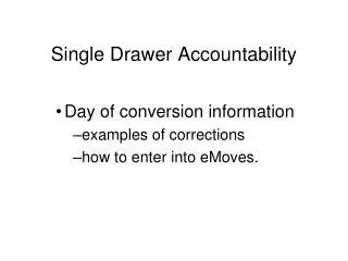 Single Drawer Accountability