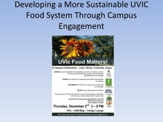 Developing a More Sustainable UVIC Food System Through Campus Engagement
