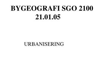 BYGEOGRAFI SGO 2100 21.01.05