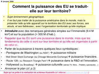 Comment la puissance des EU se traduit-elle sur leur territoire?