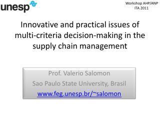 Innovative and practical issues of multi-criteria decision-making in the supply chain management