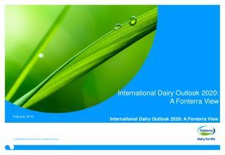 International Dairy Outlook 2020: A Fonterra View