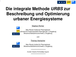 Die integrale Methode  URBS  zur Beschreibung und Optimierung urbaner Energiesysteme