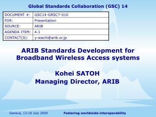 ARIB Standards Development for  Broadband Wireless Access systems