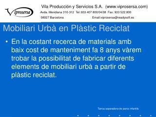 Mobiliari Urbà en Plàstic Reciclat