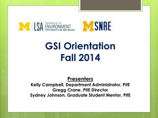 GSI Orientation  Fall 2014 Presenters