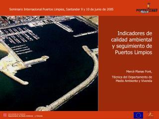 Indicadores de calidad ambiental y seguimiento de   Puertos Limpios