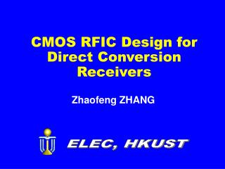 CMOS RFIC Design for Direct Conversion Receivers
