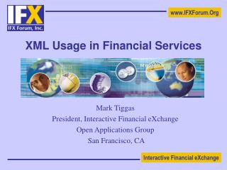XML Usage in Financial Services