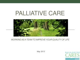 Palliative Care Working as a Team to Improve Your Quality of Life