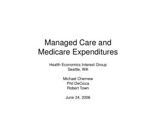 Managed Care and  Medicare Expenditures