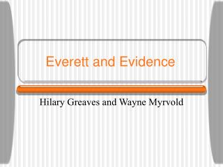 Everett and Evidence