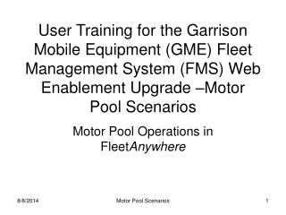 Motor Pool Operations in Fleet Anywhere