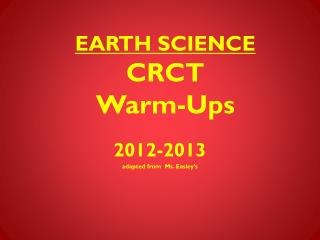 EARTH SCIENCE  CRCT  Warm-Ups