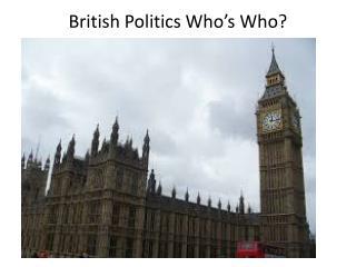 British Politics Who's Who?