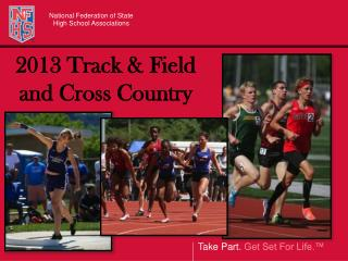 2013 Track & Field  and Cross Country