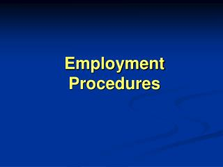 Employment Procedures