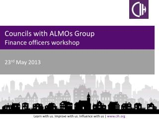 Councils with ALMOs Group Finance officers workshop