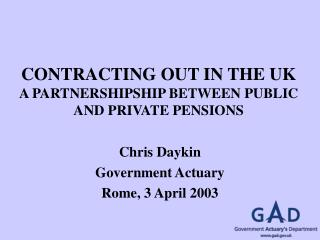 CONTRACTING OUT IN THE UK A PARTNERSHIPSHIP BETWEEN PUBLIC AND PRIVATE PENSIONS