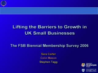 L ifting the Barriers to Growth in UK Small Businesses